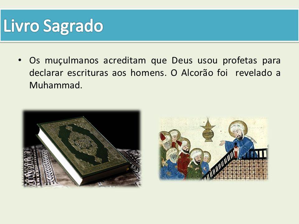 Livro Sagrado Os muçulmanos acreditam que Deus usou profetas para declarar escrituras aos homens.