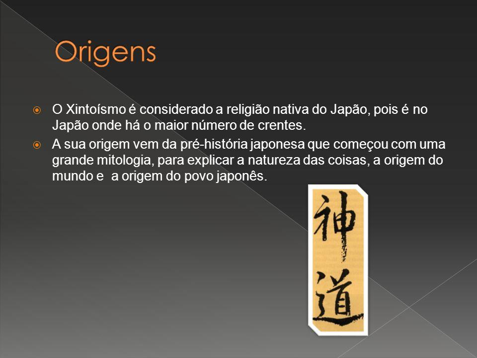 Origens O Xintoísmo é considerado a religião nativa do Japão, pois é no Japão onde há o maior número de crentes.