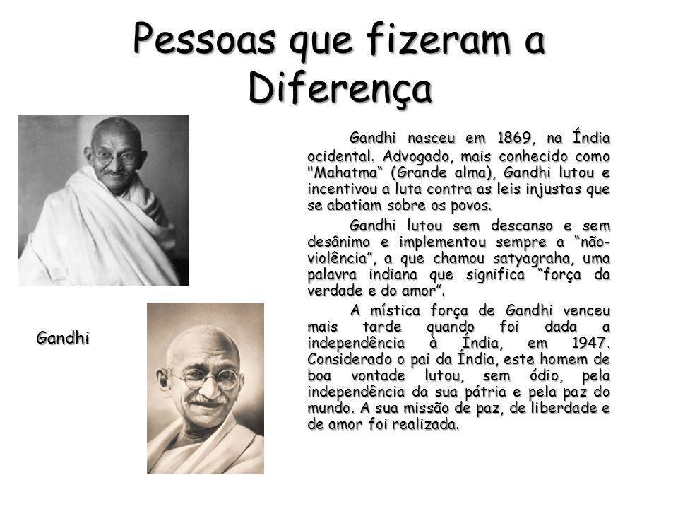 Pessoas que fizeram a Diferença