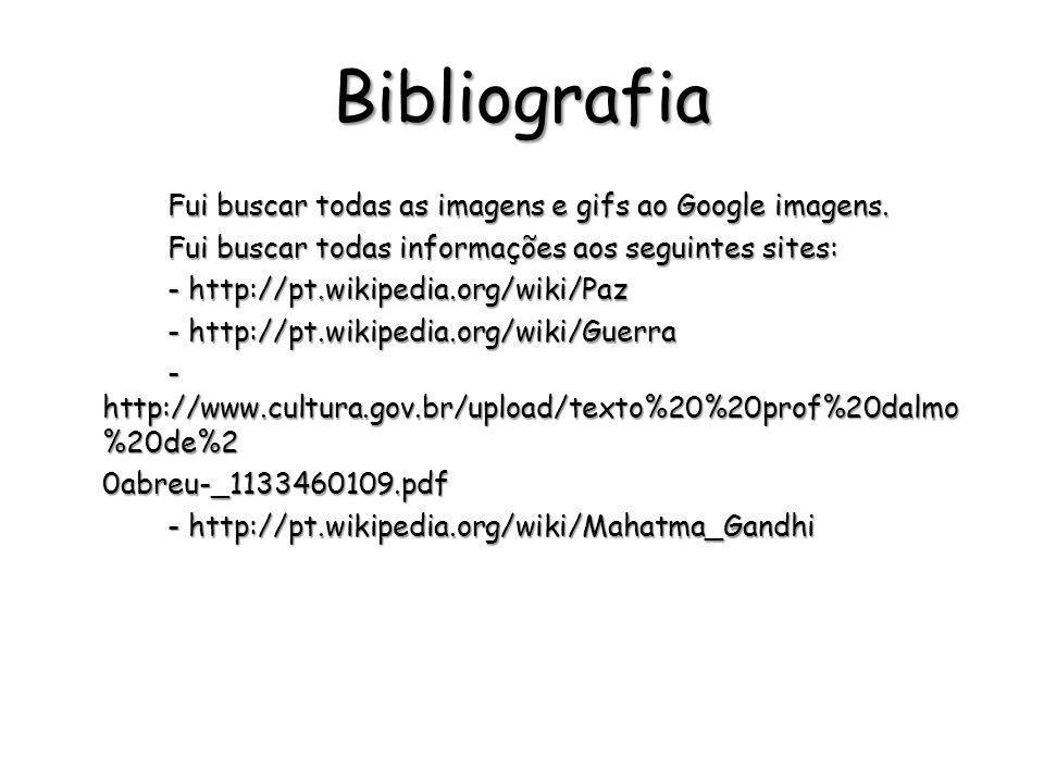 Bibliografia Fui buscar todas informações aos seguintes sites: