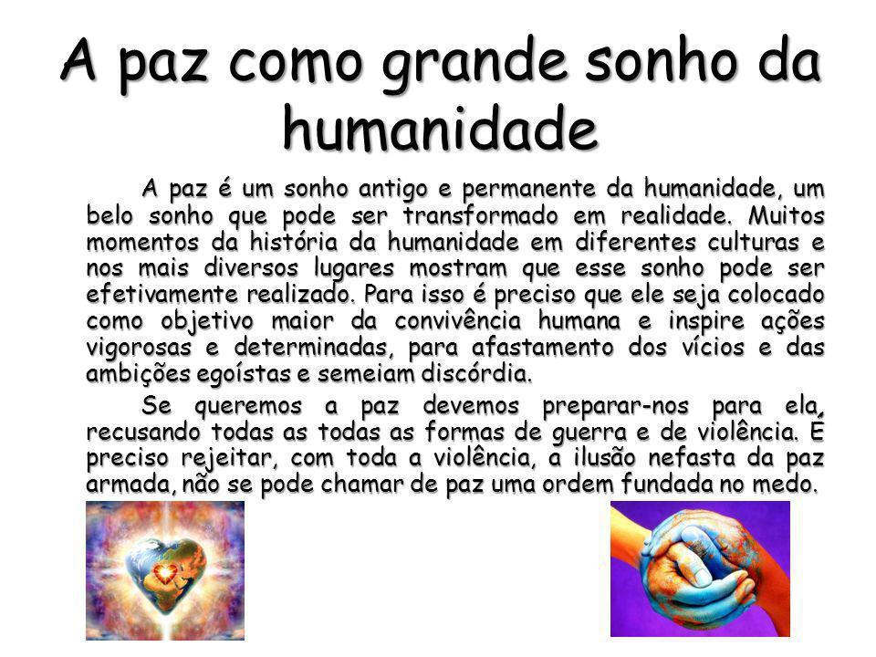 A paz como grande sonho da humanidade