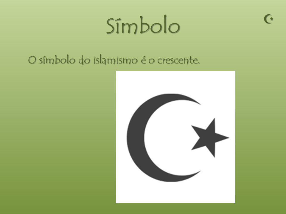 Símbolo  O símbolo do islamismo é o crescente.