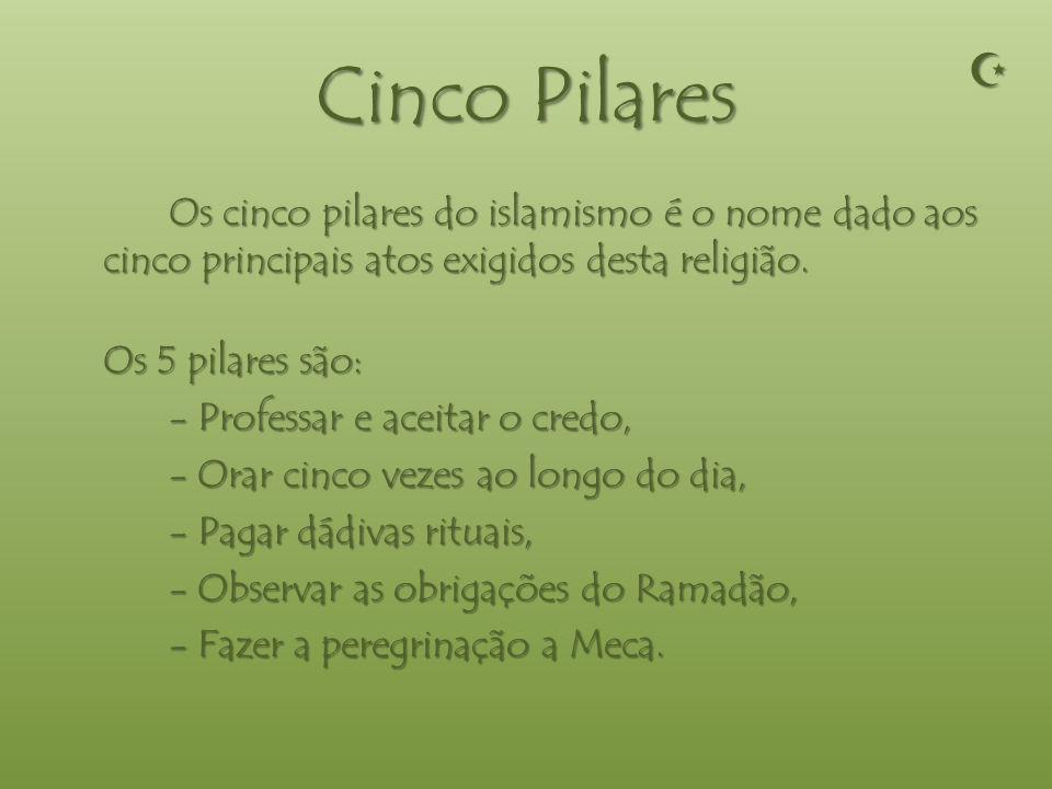 Cinco Pilares  Os 5 pilares são: