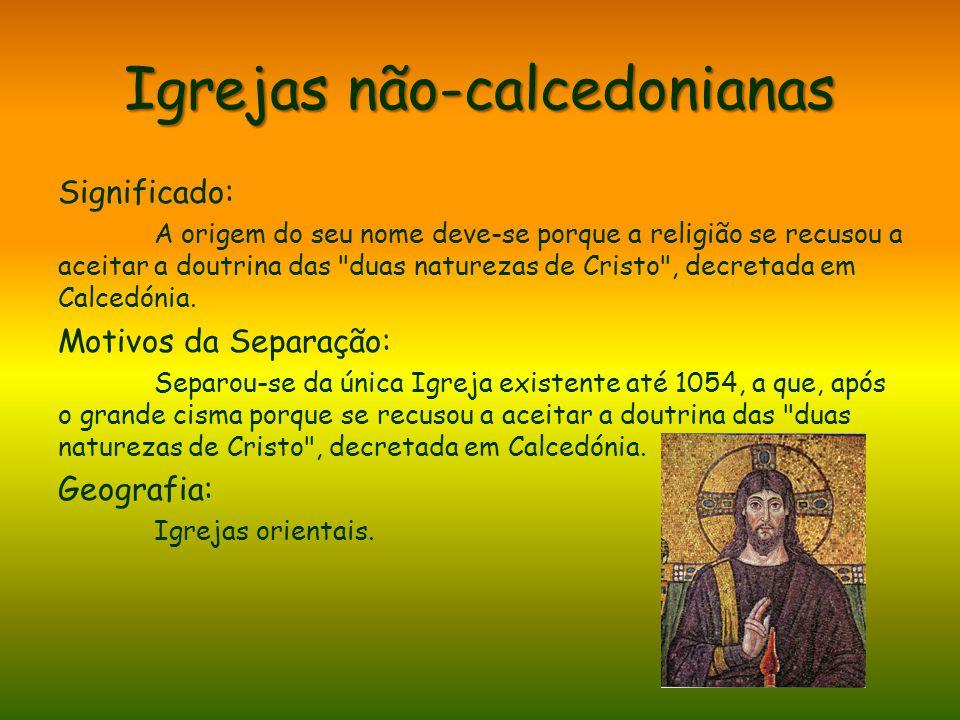 Igrejas não-calcedonianas