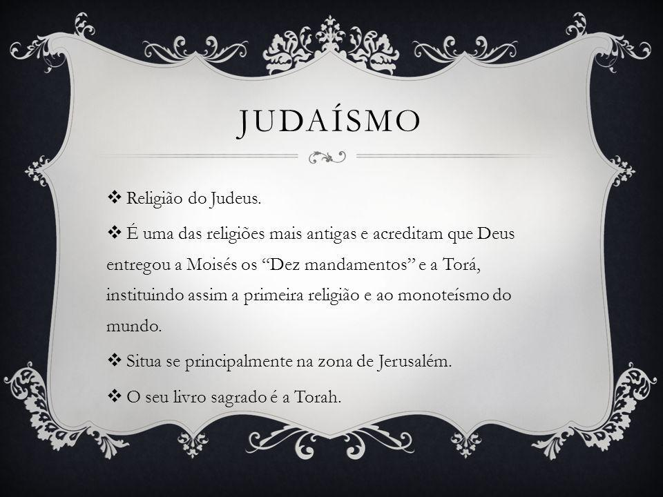 Judaísmo Religião do Judeus.