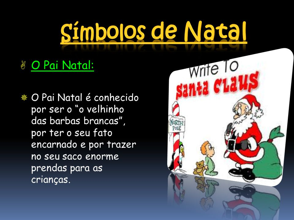 Símbolos de Natal O Pai Natal: