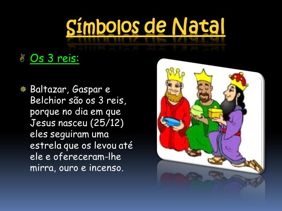 Símbolos de Natal Os 3 reis: