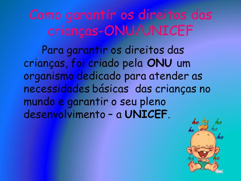 Como garantir os direitos das crianças-ONU/UNICEF