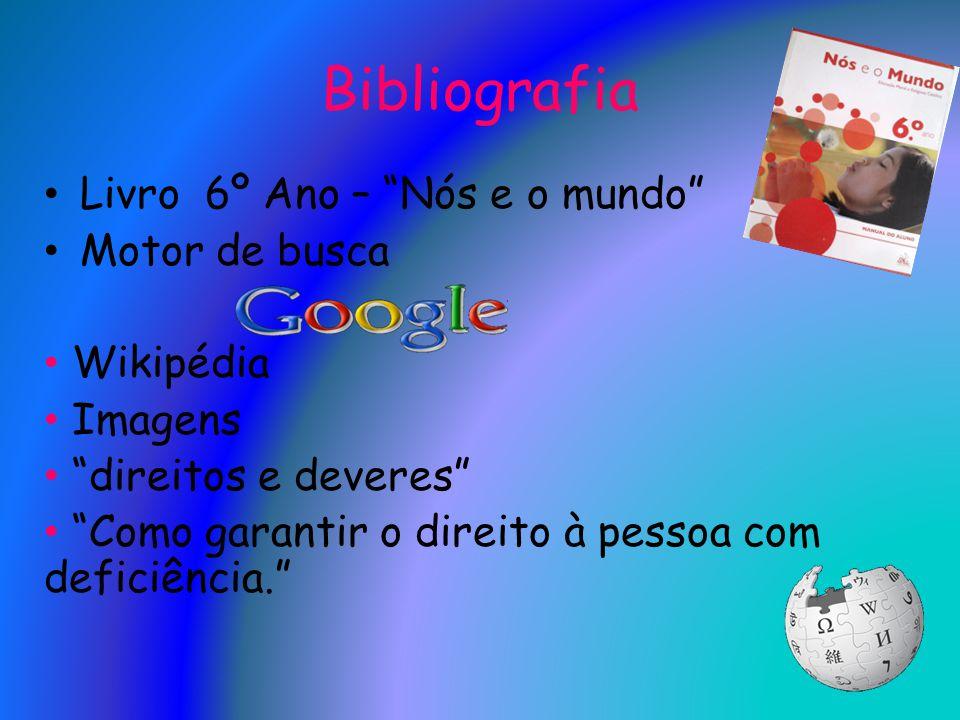 Bibliografia Livro 6º Ano – Nós e o mundo Motor de busca Wikipédia