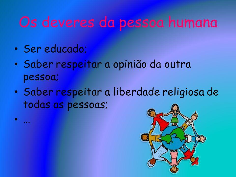 Os deveres da pessoa humana