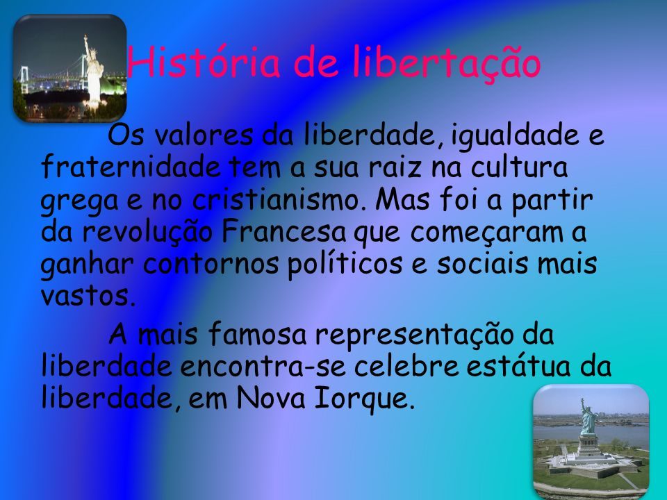História de libertação