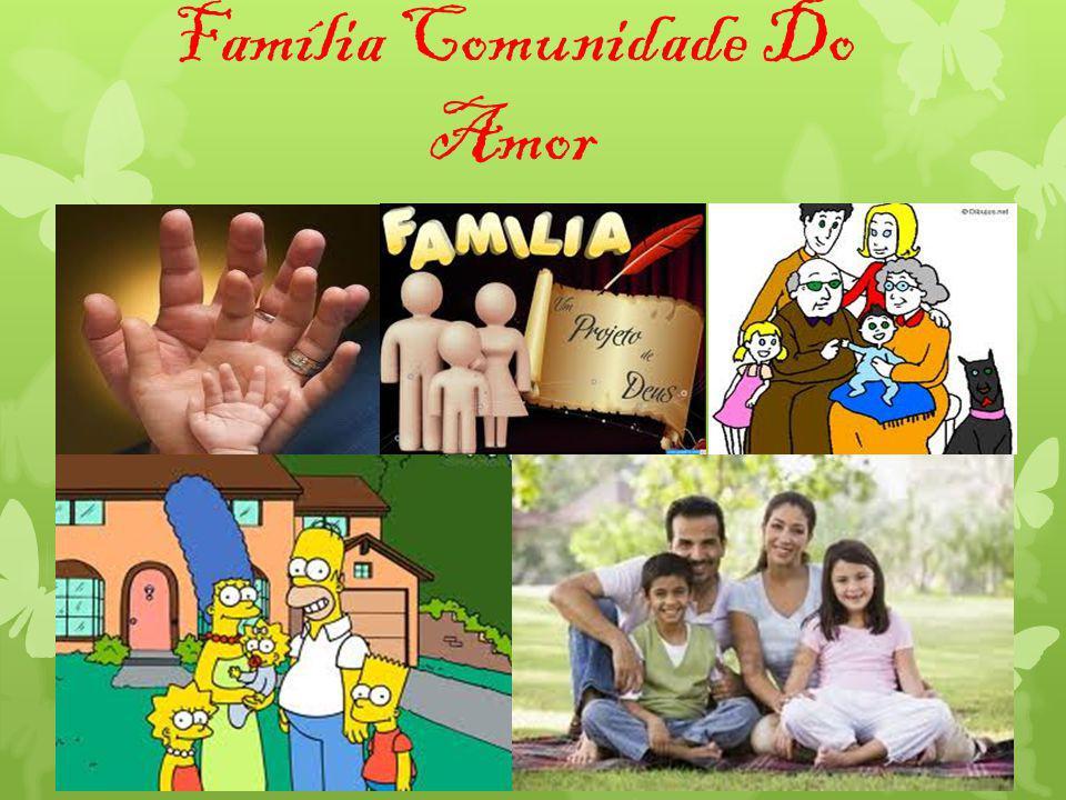 Família Comunidade Do Amor