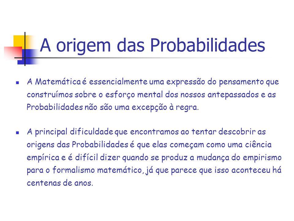A origem das Probabilidades