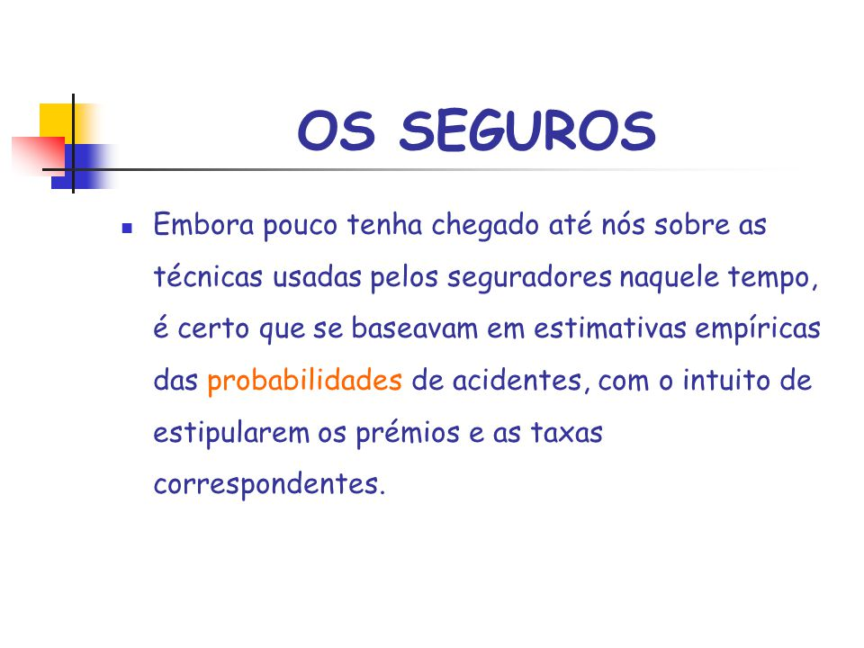 OS SEGUROS