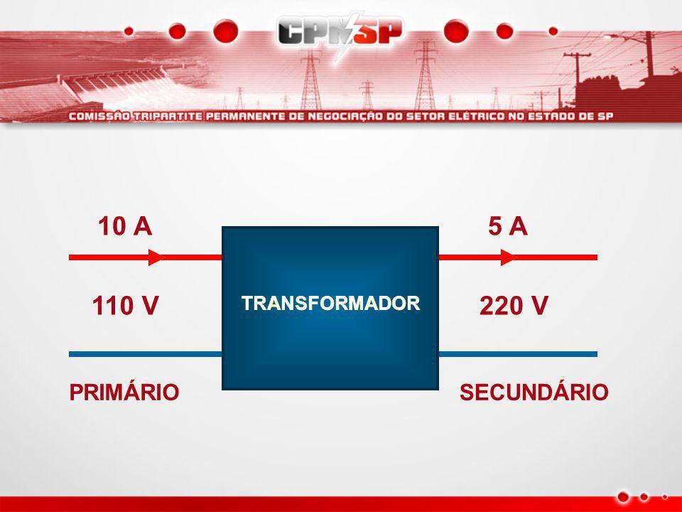 10 A 5 A 110 V TRANSFORMADOR 220 V PRIMÁRIO SECUNDÁRIO
