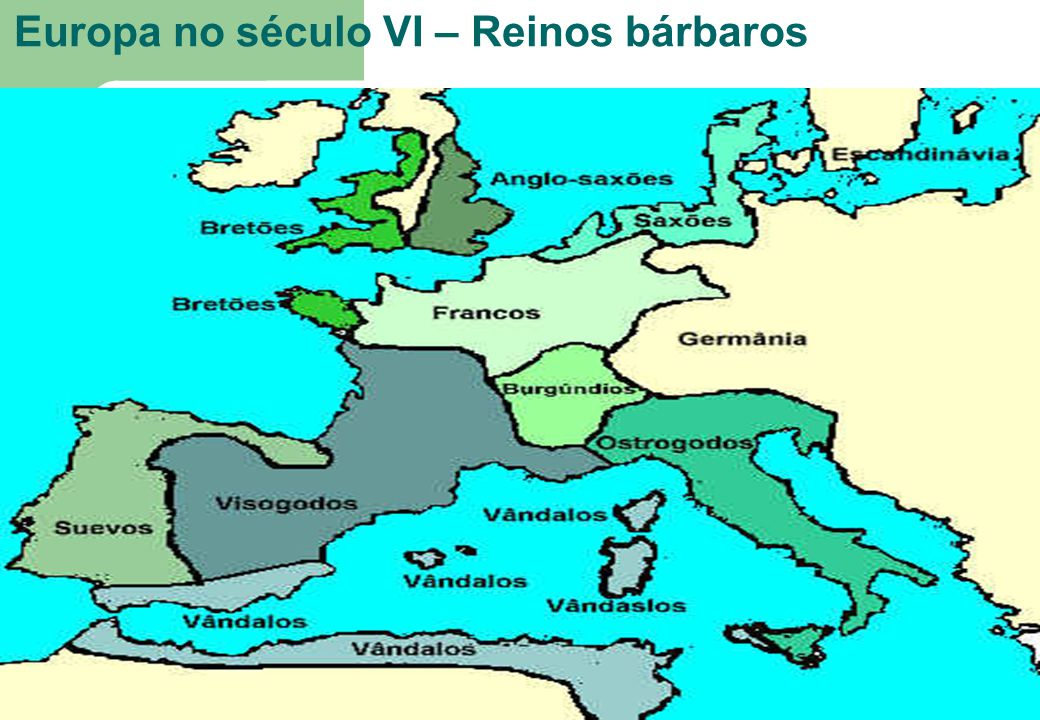 Europa no século VI – Reinos bárbaros
