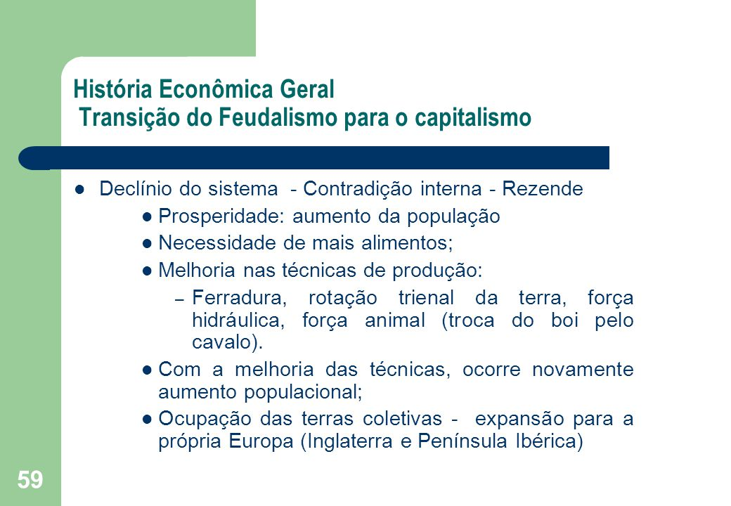 História Econômica Geral Transição do Feudalismo para o capitalismo