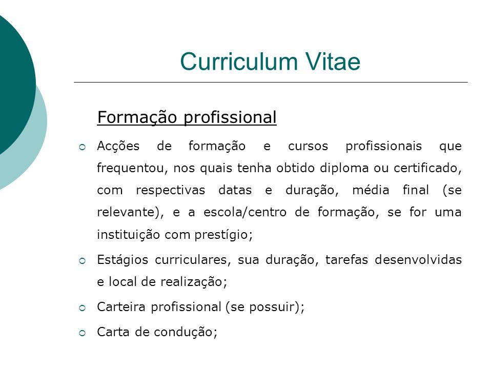 Curriculum Vitae Formação profissional