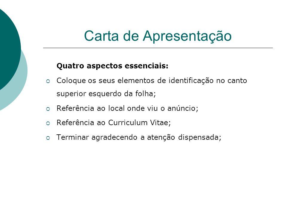 Carta de Apresentação Quatro aspectos essenciais: