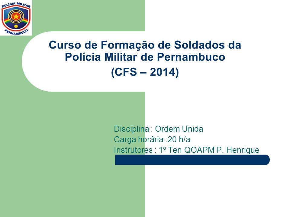 Curso de Formação de Soldados da Polícia Militar de Pernambuco (CFS – 2014)