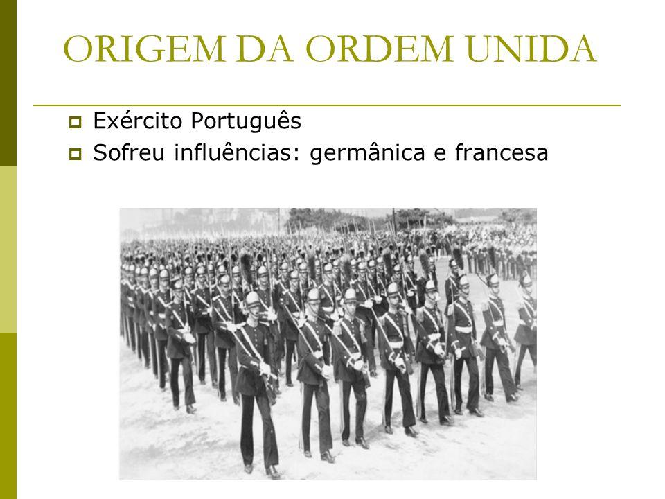 ORIGEM DA ORDEM UNIDA Exército Português