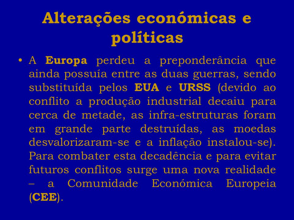 Alterações económicas e políticas