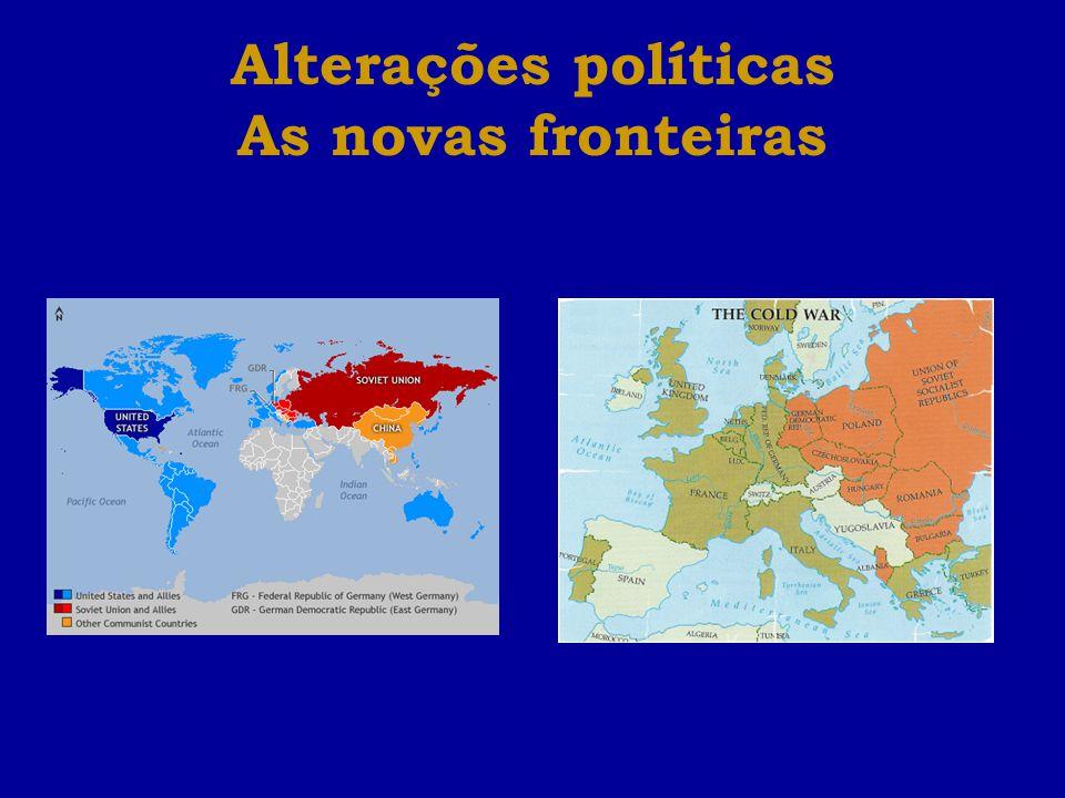 Alterações políticas As novas fronteiras