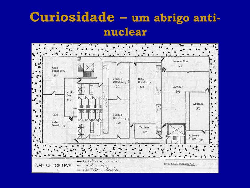 Curiosidade – um abrigo anti-nuclear