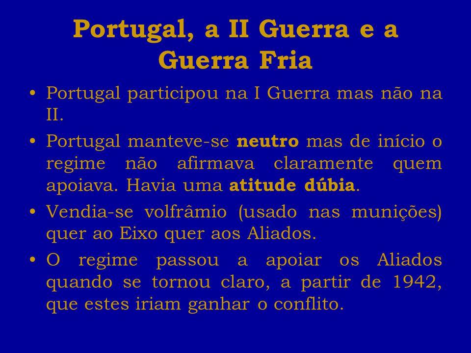 Portugal, a II Guerra e a Guerra Fria