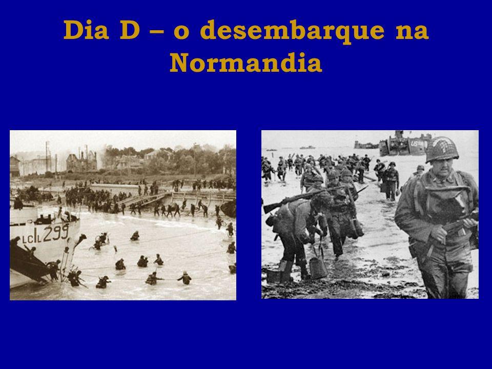 Dia D – o desembarque na Normandia