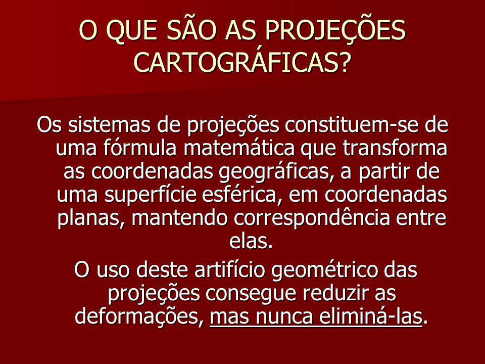 O QUE SÃO AS PROJEÇÕES CARTOGRÁFICAS
