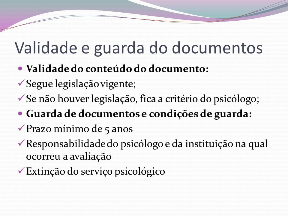 Validade e guarda do documentos