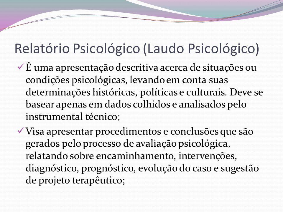 Relatório Psicológico (Laudo Psicológico)