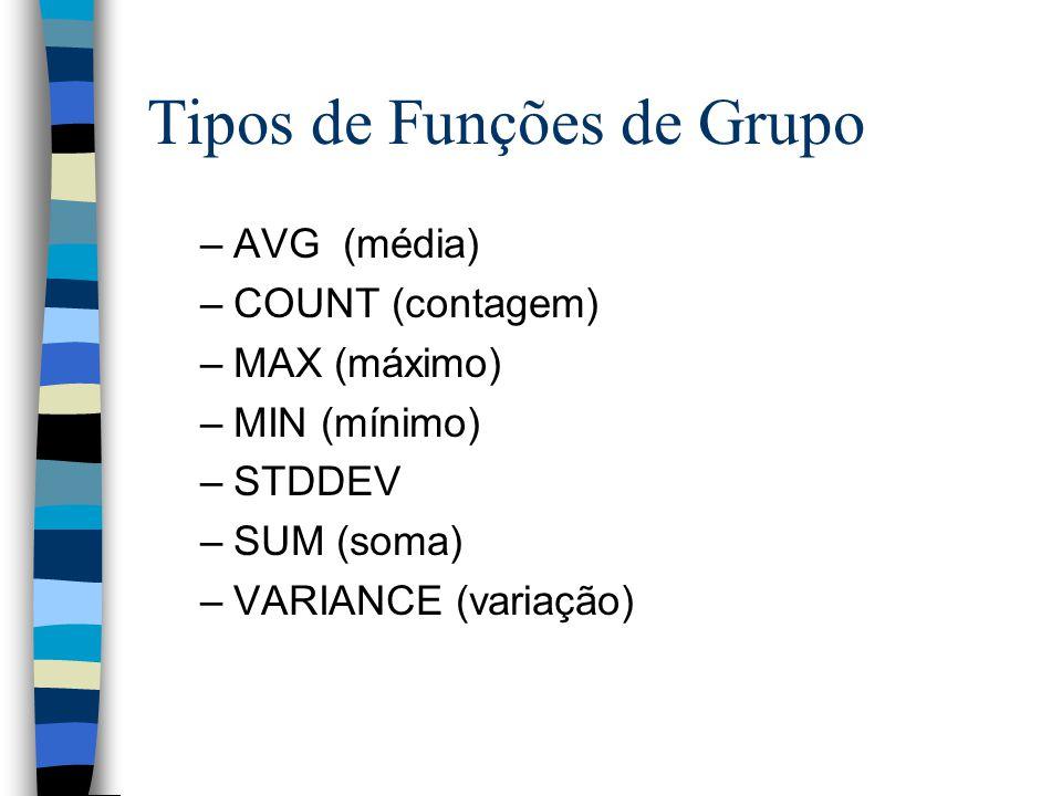 Tipos de Funções de Grupo