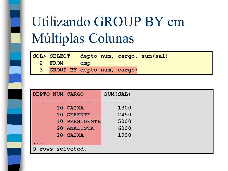 Utilizando GROUP BY em Múltiplas Colunas