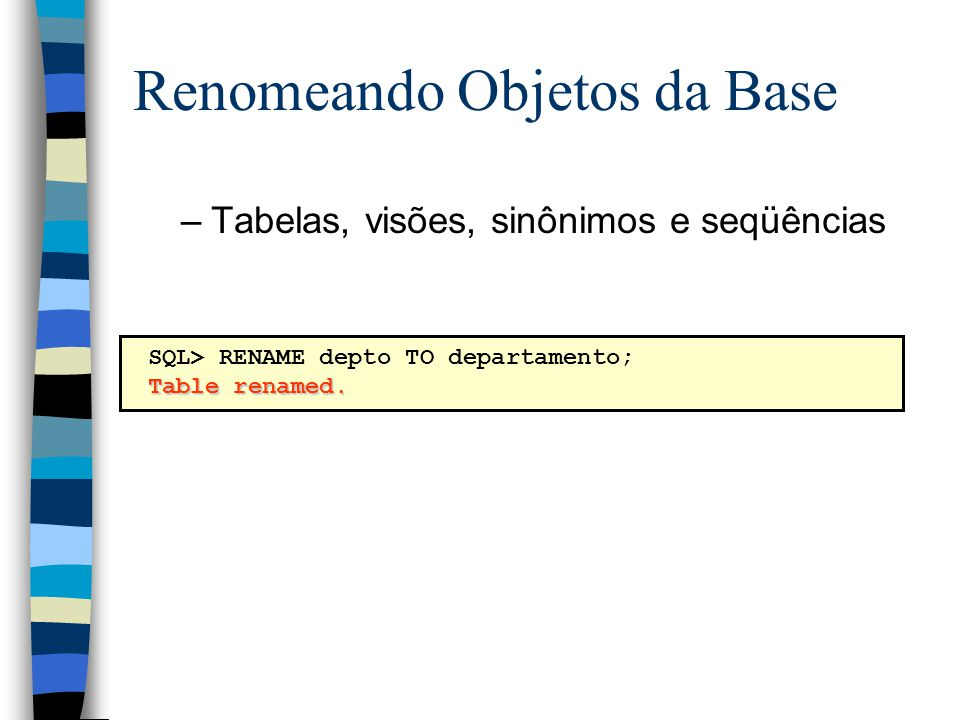 Renomeando Objetos da Base