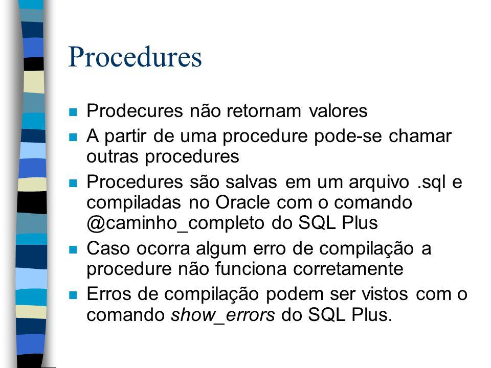 Procedures Prodecures não retornam valores