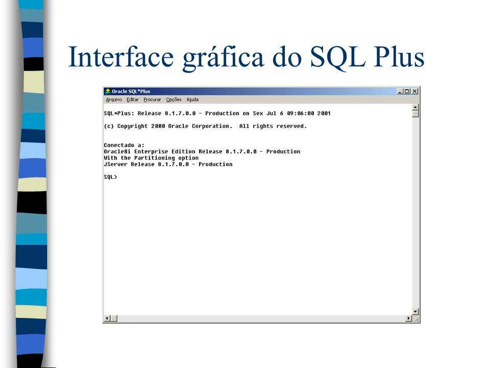 Interface gráfica do SQL Plus