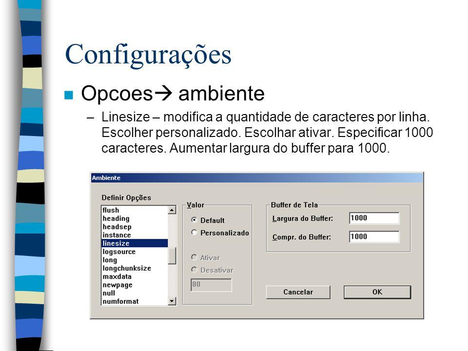 Configurações Opcoes ambiente