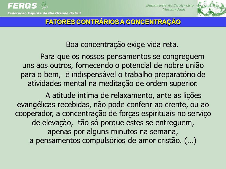 FATORES CONTRÁRIOS A CONCENTRAÇÃO