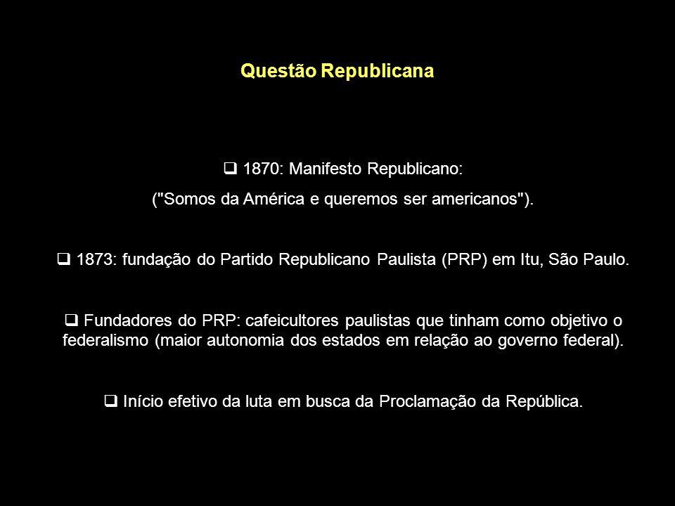 Questão Republicana 1870: Manifesto Republicano: