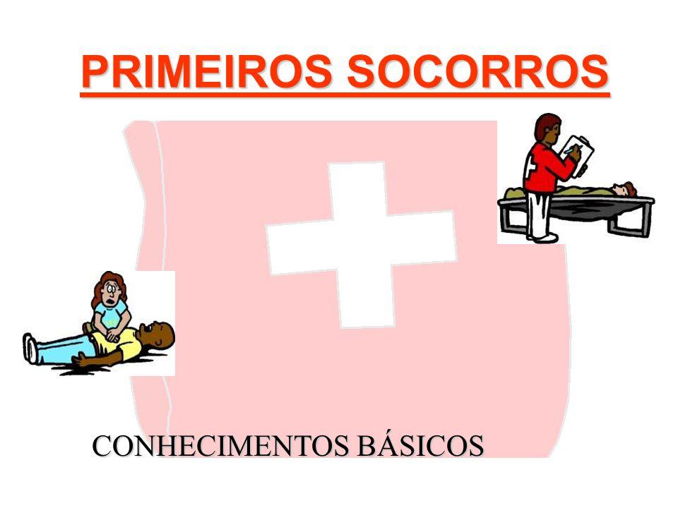 PRIMEIROS SOCORROS CONHECIMENTOS BÁSICOS