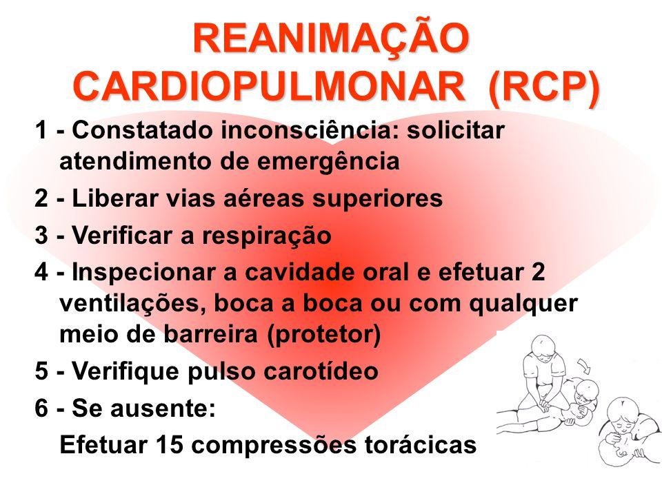 REANIMAÇÃO CARDIOPULMONAR (RCP)