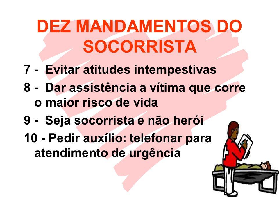 DEZ MANDAMENTOS DO SOCORRISTA