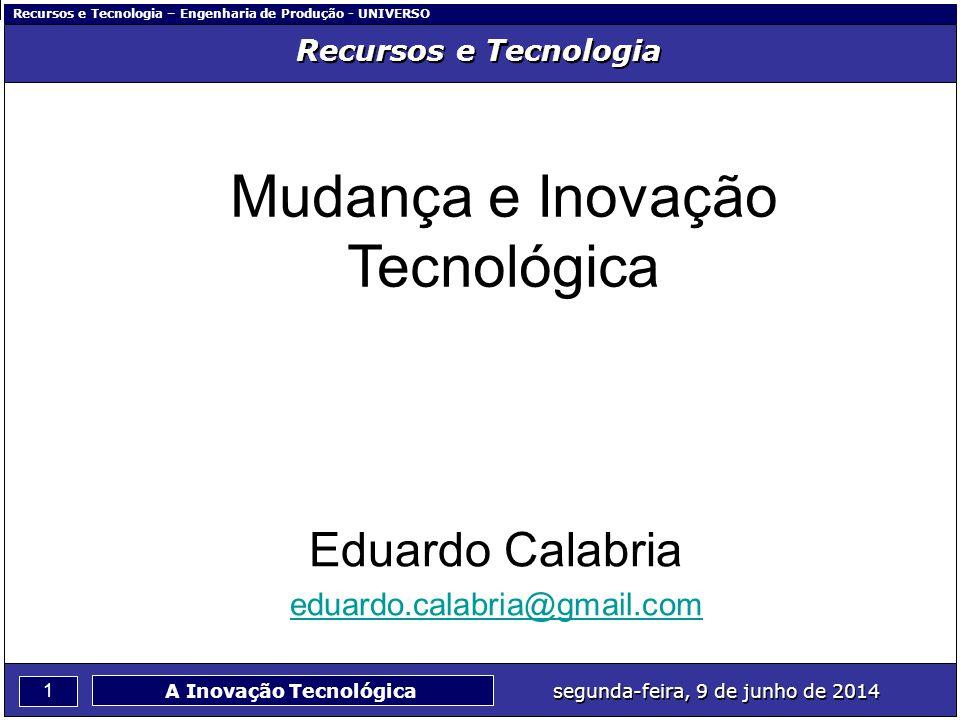 Mudança e Inovação Tecnológica