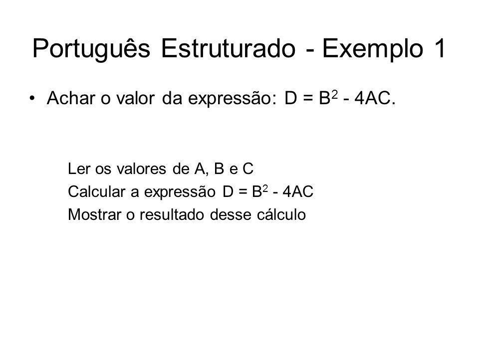 Português Estruturado - Exemplo 1