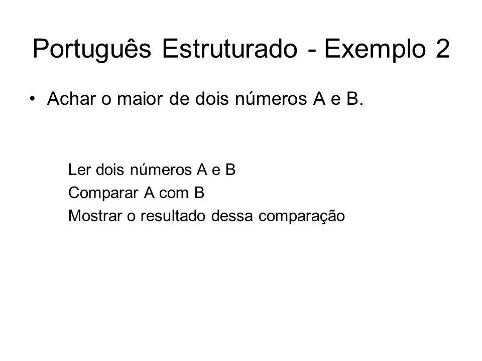 Português Estruturado - Exemplo 2