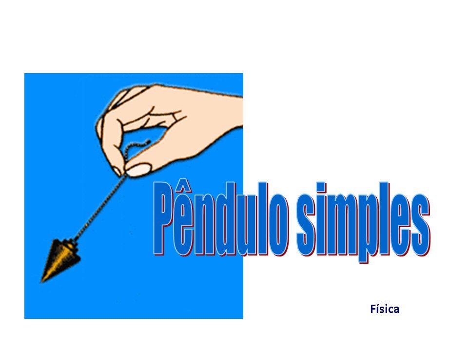 Pêndulo simples Física