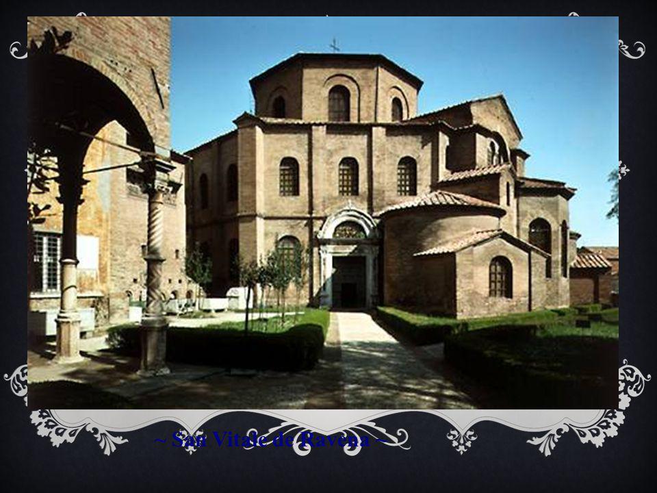 ~ San Vitale de Ravena ~