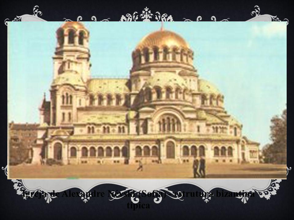 Igreja de Alexandre Névski (Sofia) - estrutura bizantina típica